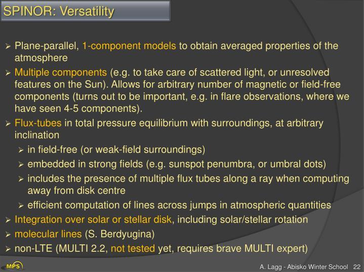 SPINOR: Versatility
