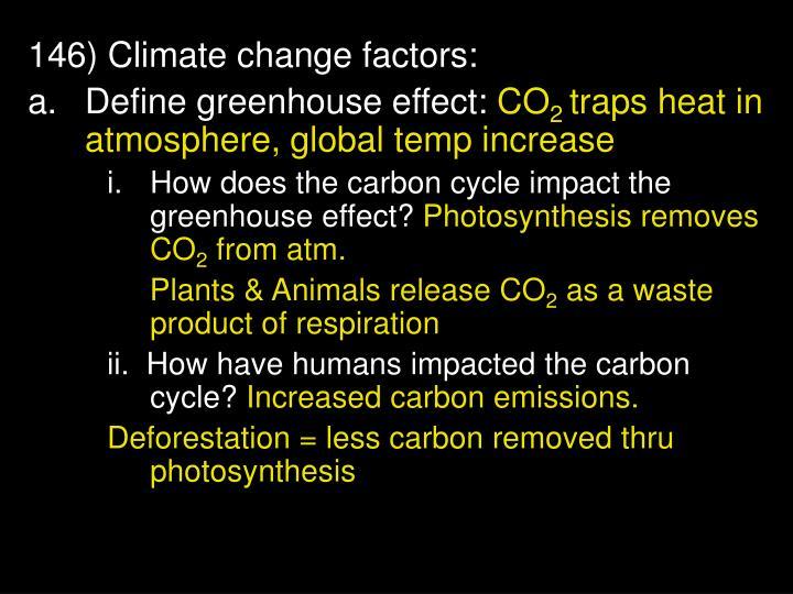 146) Climate change factors: