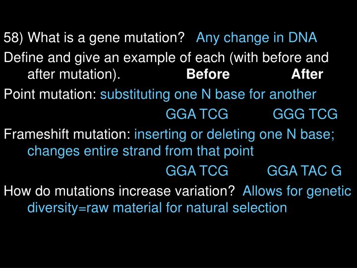 58) What is a gene mutation?