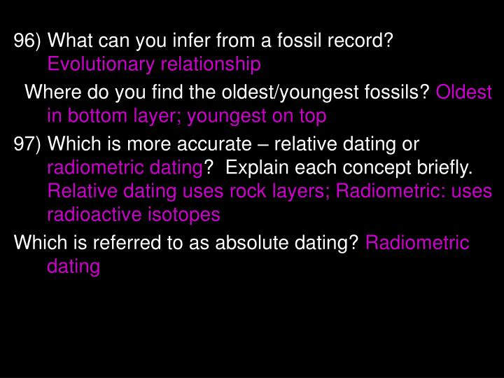 96) What can you infer from a fossil record?