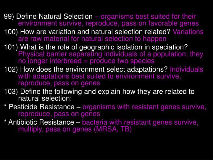 99) Define Natural Selection