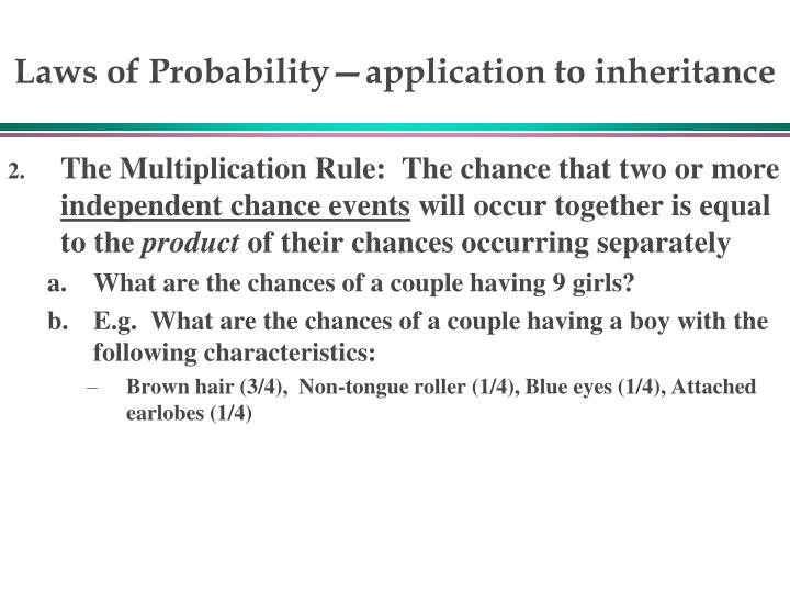 Laws of Probability—application to inheritance