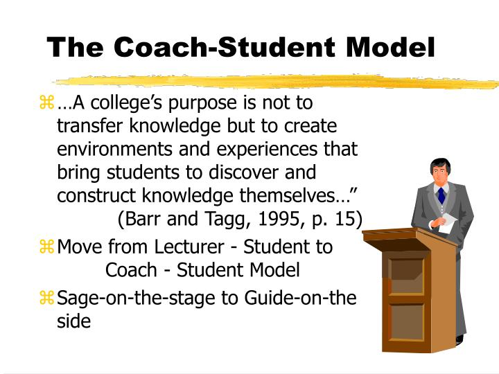 The Coach-Student Model