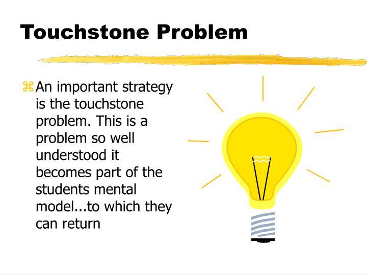 Touchstone Problem