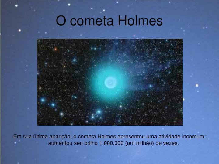 O cometa Holmes