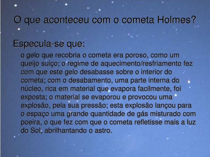 O que aconteceu com o cometa Holmes?