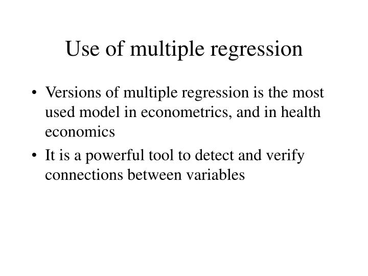 Use of multiple regression