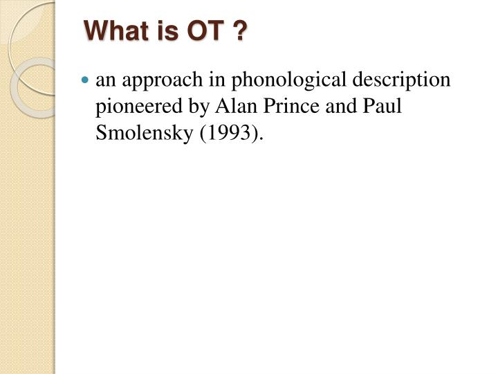 What is OT ?