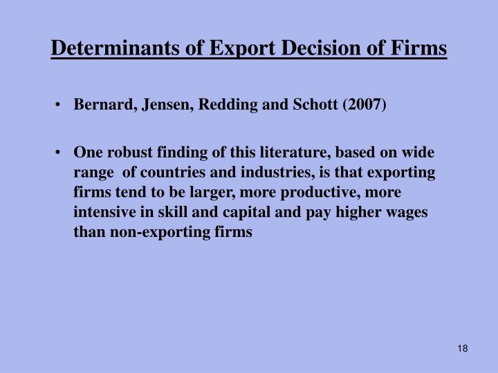 Determinants of Export Decision of Firms