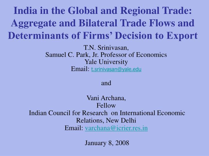 India in the Global and Regional Trade: