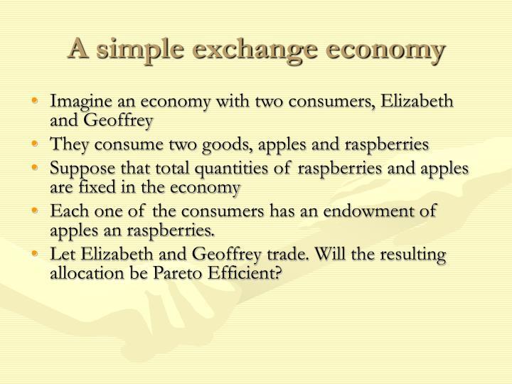 A simple exchange economy