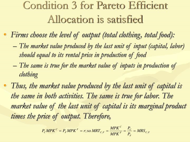 Condition 3 for Pareto Efficient Allocation is satisfied