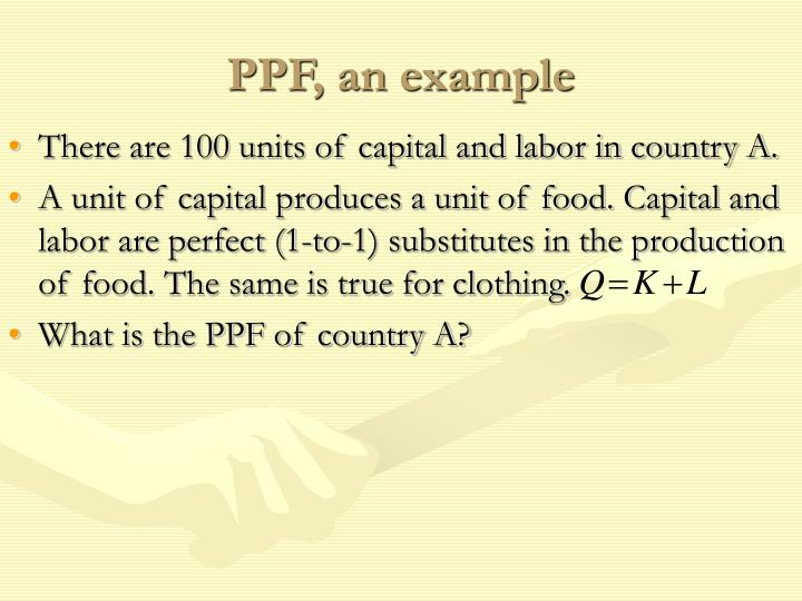 PPF, an example
