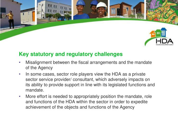 Key statutory and regulatory challenges