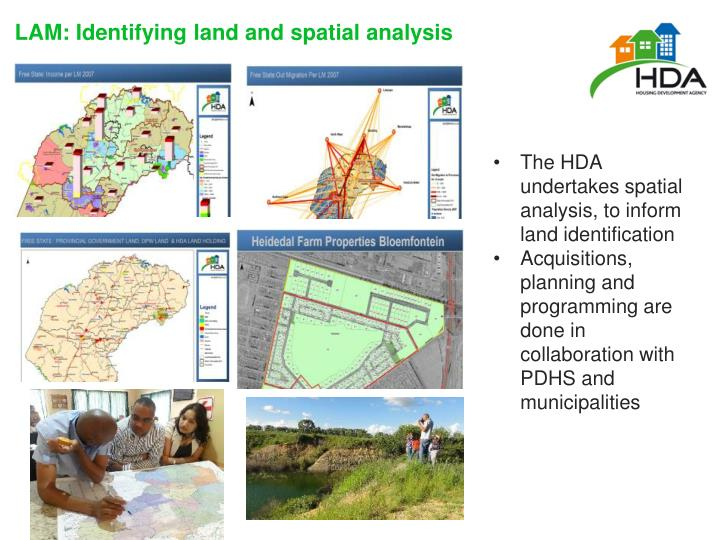The HDA undertakes spatial analysis, to inform land identification