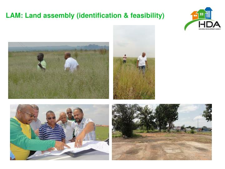 LAM: Land assembly (identification & feasibility)