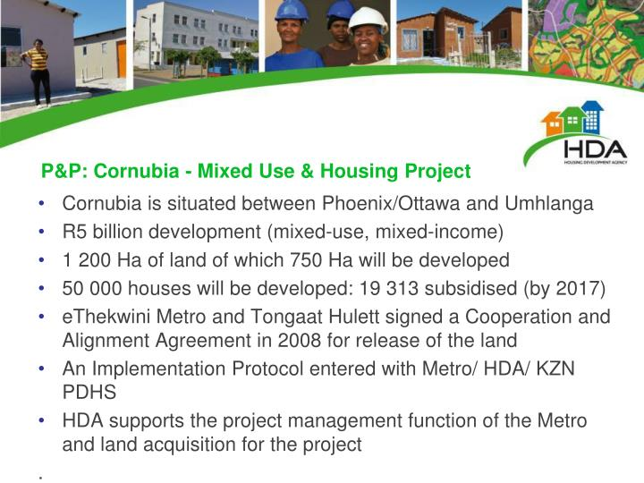 P&P: Cornubia - Mixed Use & Housing Project