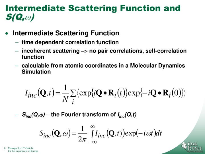 Intermediate Scattering Function and