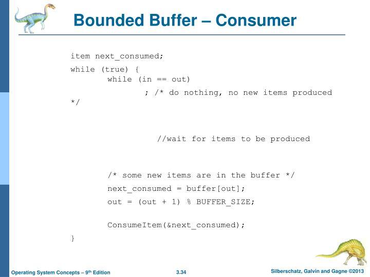 Bounded Buffer – Consumer