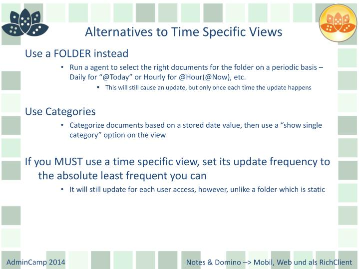 Alternatives to Time Specific Views