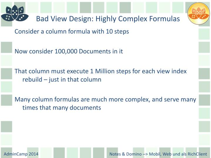 Bad View Design: Highly Complex Formulas