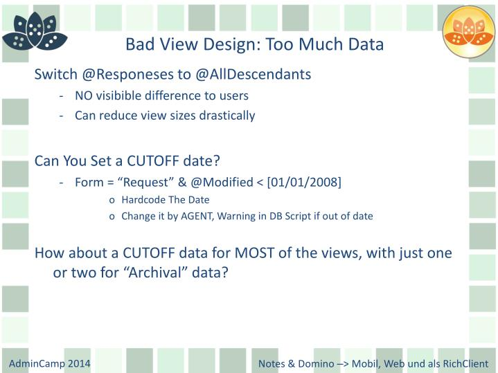 Bad View Design: Too Much Data