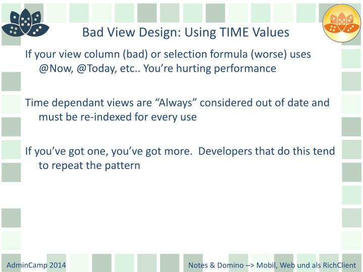 Bad View Design: Using TIME Values