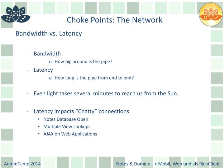 Choke Points: The Network