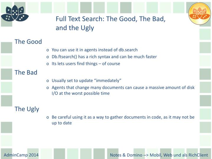 Full Text Search: The Good, The Bad,