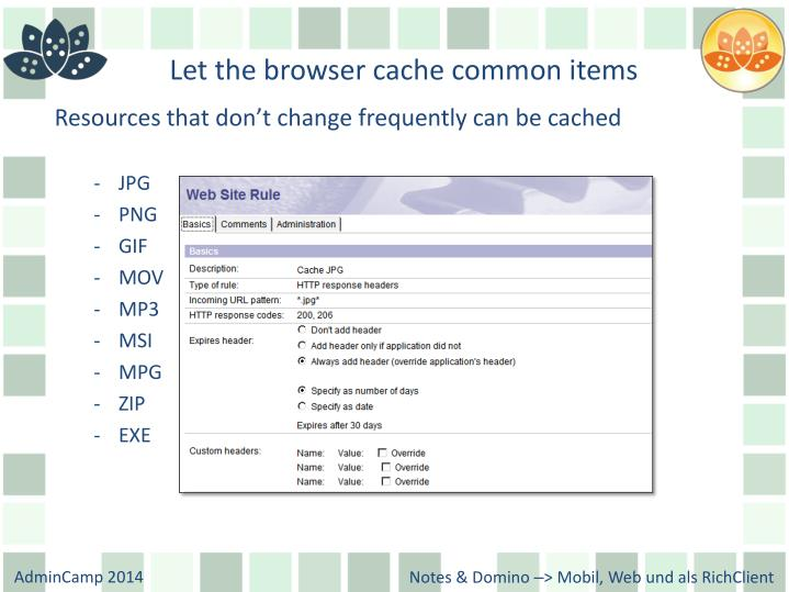 Let the browser cache common items