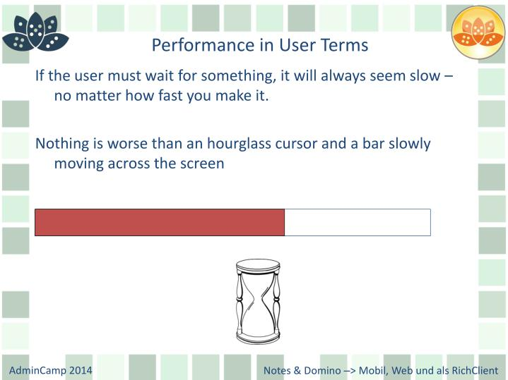 Performance in User Terms