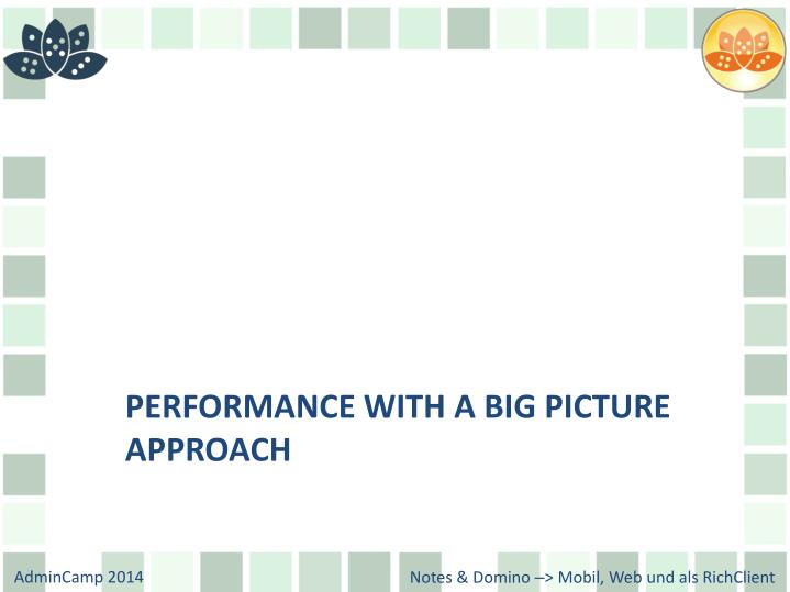 Performance with a Big Picture approach