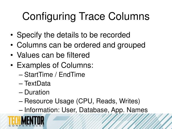 Configuring Trace Columns