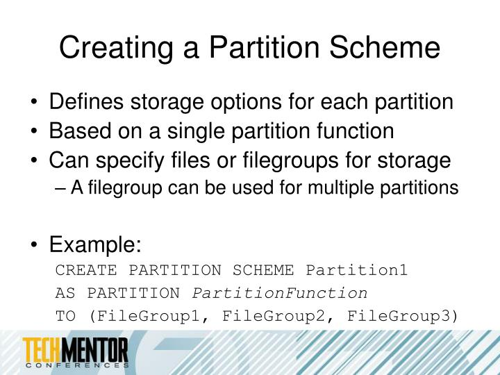 Creating a Partition Scheme