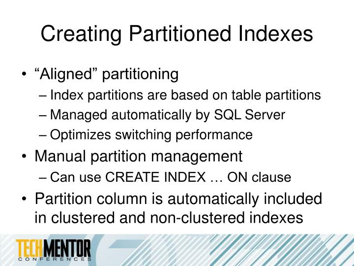 Creating Partitioned Indexes