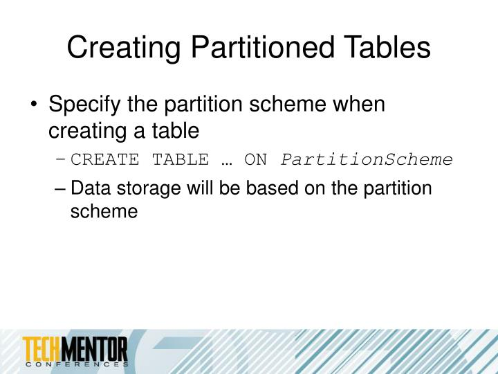 Creating Partitioned Tables