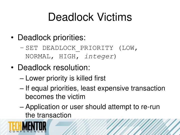 Deadlock Victims