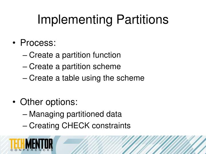 Implementing Partitions