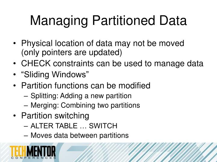 Managing Partitioned Data