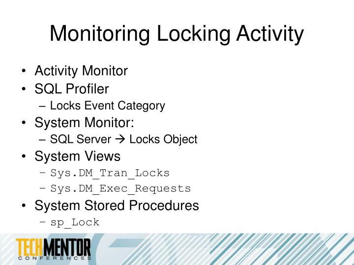 Monitoring Locking Activity