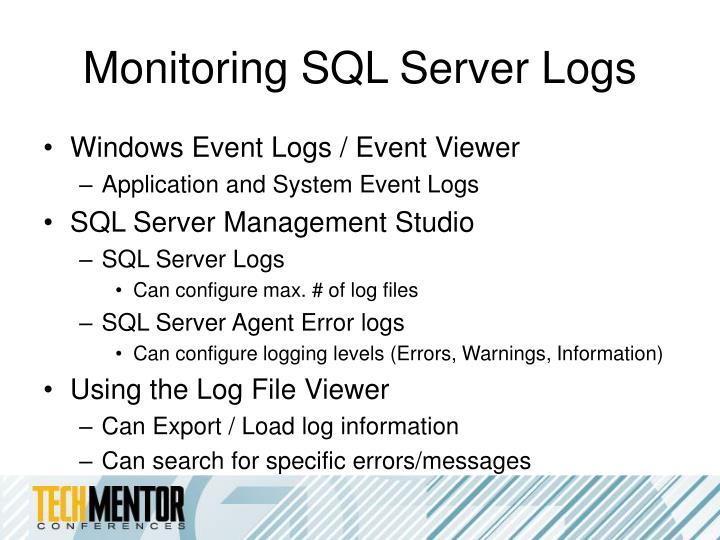 Monitoring SQL Server Logs