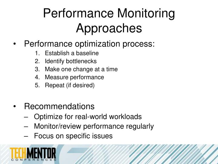 Performance Monitoring Approaches