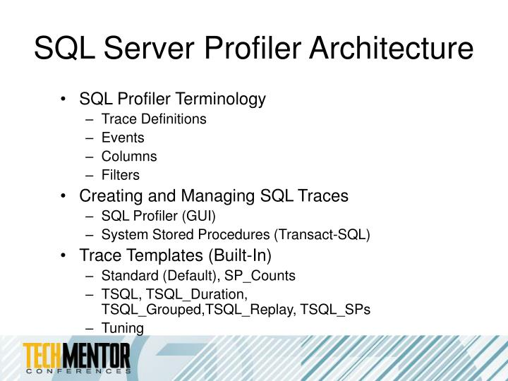 SQL Server Profiler Architecture