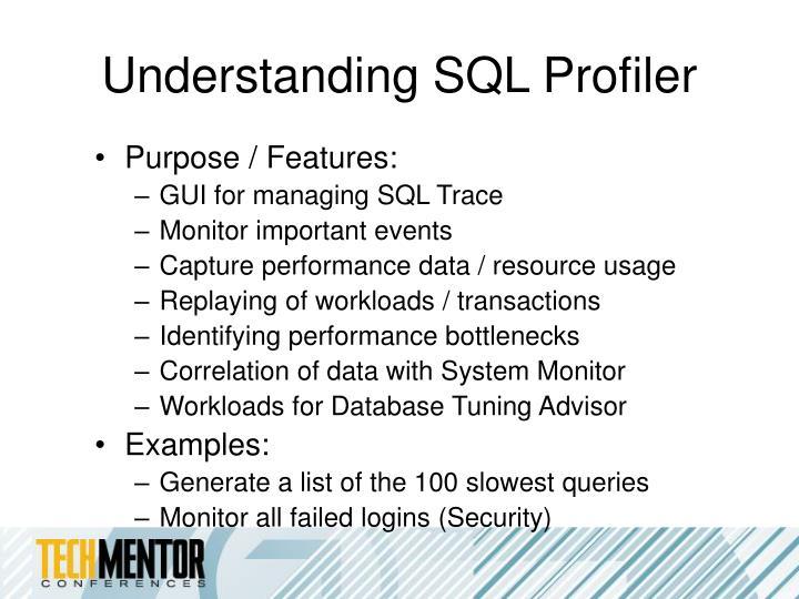 Understanding SQL Profiler