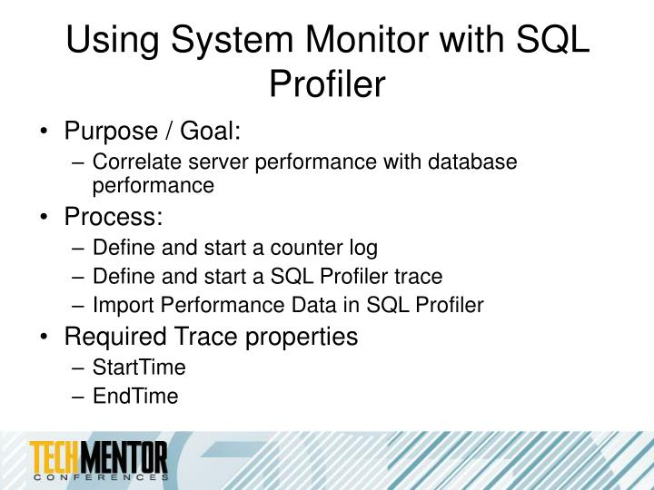 Using System Monitor with SQL Profiler