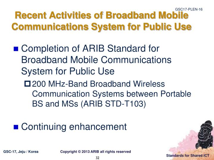 Recent Activities of Broadband Mobile Communications System
