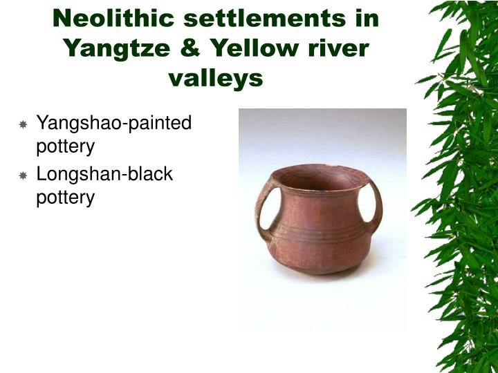 Neolithic settlements in yangtze yellow river valleys