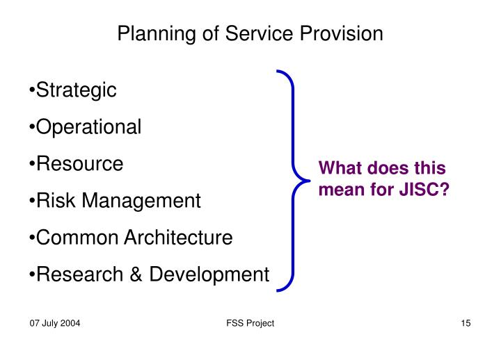 Planning of Service Provision