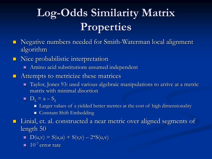 Log-Odds Similarity Matrix Properties