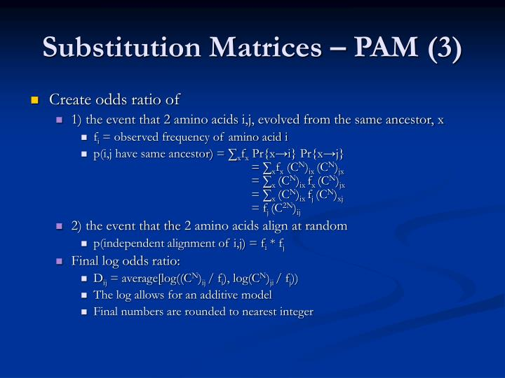 Substitution Matrices – PAM (3)